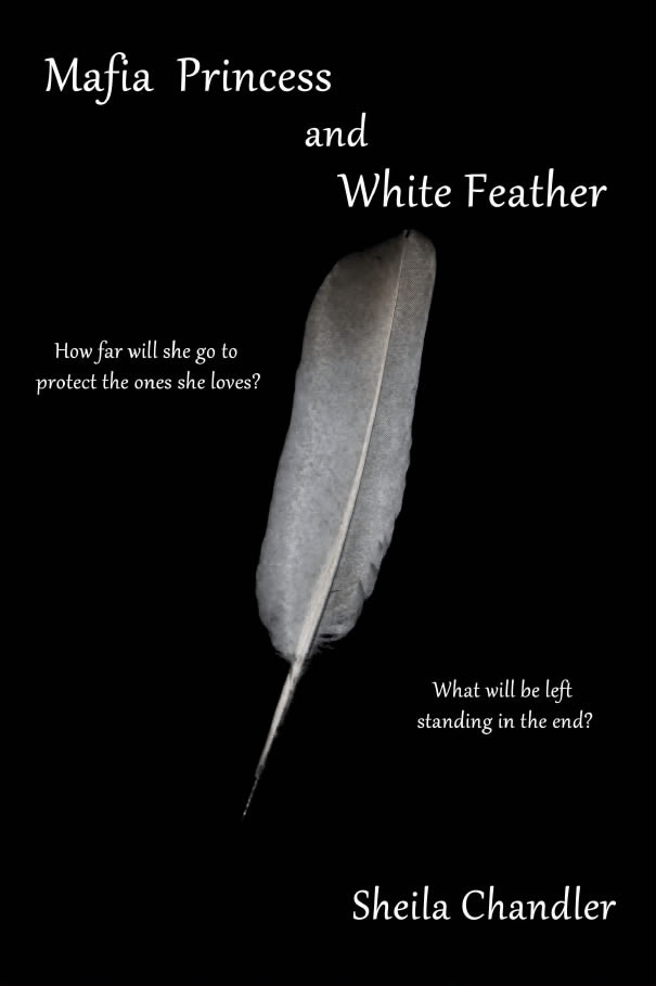 Mafia Princess and White Feather Book